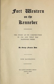 Cover of: Fort Western on the Kennebec | George Francis Dow