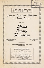 Cover of: Surplus stock and wholesale price list of the Davis County Nurseries | Davis County Nurseries