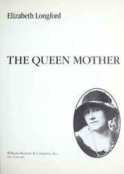 Cover of: The Queen Mother | Elizabeth Harman Pakenham Countess of Longford