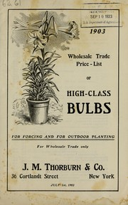 Cover of: Wholesale trade price-list of high-class bulbs | J.M. Thorburn & Co
