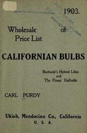 Cover of: Wholesale price list of Californian bulbs