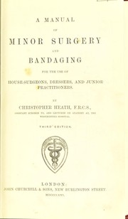 Cover of: A manual of minor surgery and bandaging