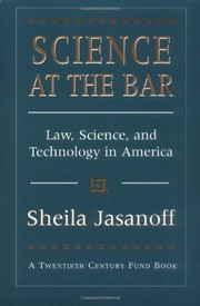Cover of: Science at the bar | Sheila Jasanoff