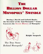 Cover of: The Billion Dollar Monopoly (r) Swindle