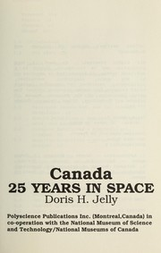 Cover of: Canada : 25 years in space | Doris H. Jelly