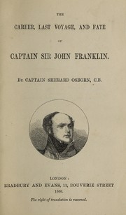 Cover of: The career, last voyage, and fate of Captain Sir John Franklin