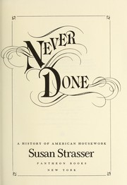 Never done : a history of American housework
