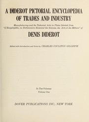 Cover of: A Diderot pictorial encyclopedia of trades and industry | edited with introd. and notes by Charles Coulston Gillispie.