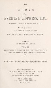 Cover of: The works of Ezekiel Hopkins, successively bishop of Raphoe and Derry