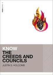 Cover of: Know the Creeds and Councils |
