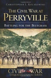 Cover of: The Civil War at Perryville: battling for the Bluegrass