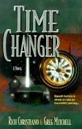 Cover of: Time changer | Rich Christiano