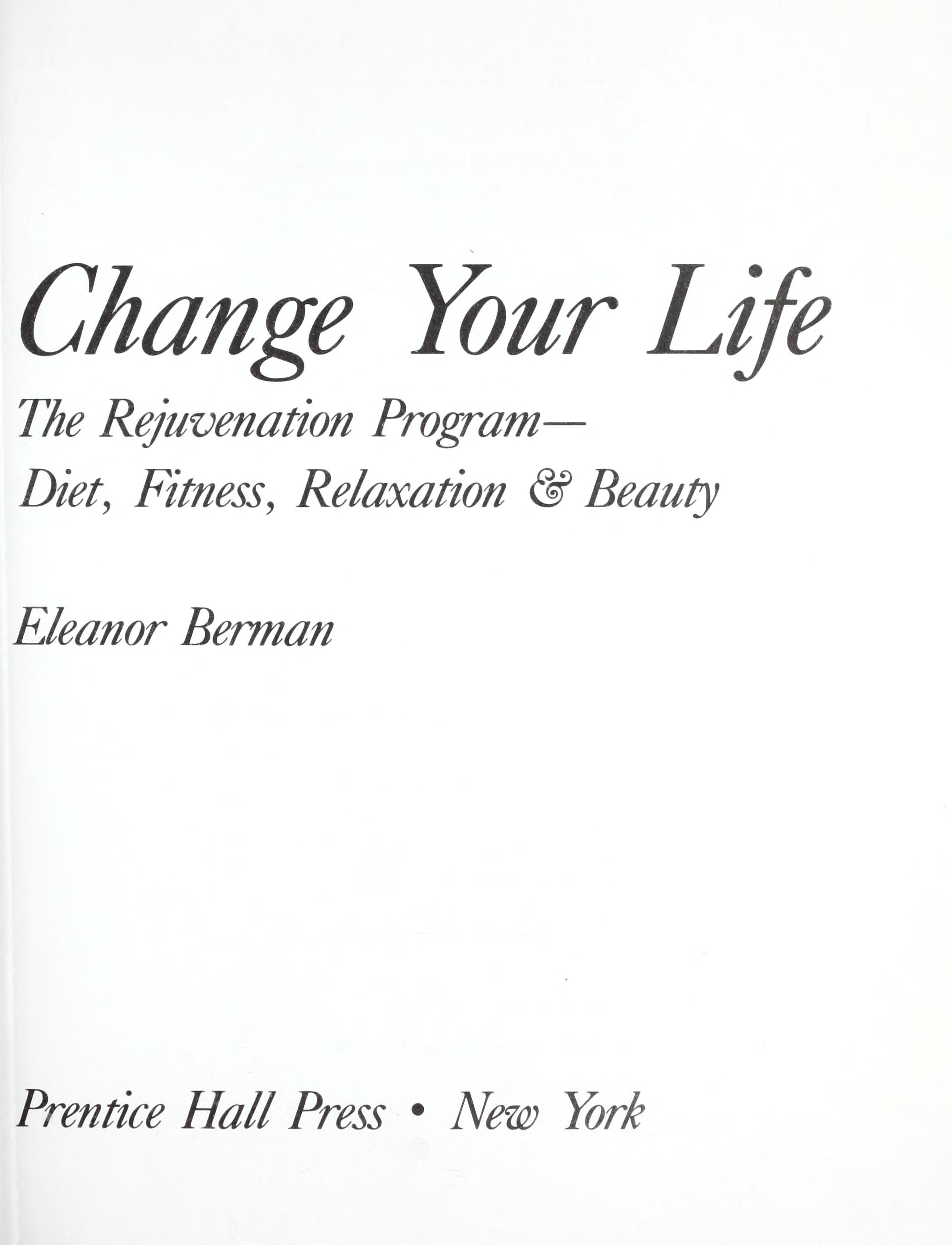 Change Your Life In 7 Days Ebook
