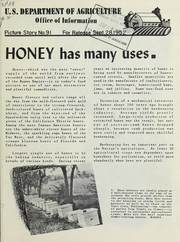 Cover of: Honey has many uses | United States. Department of Agriculture. Office of Information