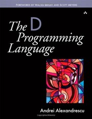Cover of: The D programming language | Andrei Alexandrescu
