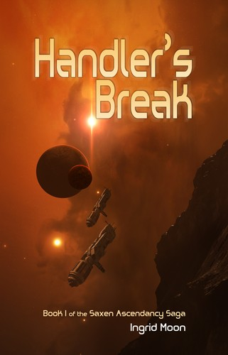 Handler's Break by Ingrid Moon