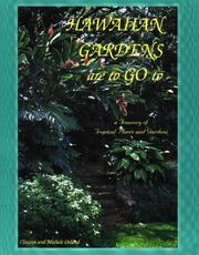 Cover of: Hawaiian Gardens are to Go to, A Treasury of Tropical Plants and Gardens | Clayton Oslund