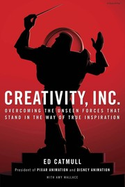 Cover of: Creativity, Inc. | Ed Catmull, Amy Wallace
