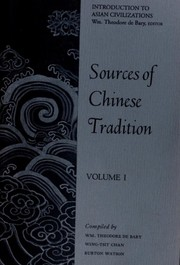 Cover of: Sources of Chinese Tradition, Volume I | William Theodore De Bary