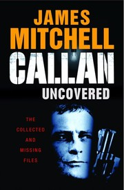 Callan Uncovered by Mitchell, James