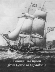Cover of: Sailing with Byron from Genoa to Cephalonia