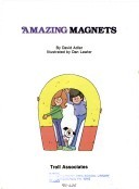 Amazing Magnets (Question & Answer Books (Troll)) by David A. Adler