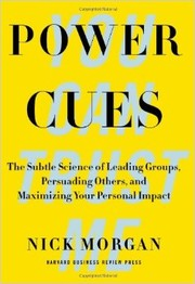 Cover of: Power Cues: The Subtle Science of Leading Groups, Persuading Others, and Maximizing Your Personal Impact by