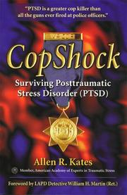 Cover of: Copshock, Surviving Posttraumatic Stress Disorder | Allen R. Kates