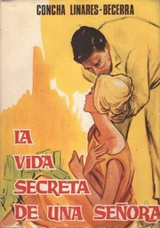 Cover of: La vida secreta de una señora