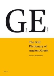 Cover of: The Brill dictionary for Ancient Greek |