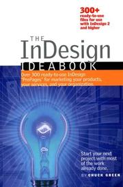 Cover of: The InDesign Ideabook, 300-plus ready-to-use templates on dual format CD-ROM for use with InDesign 2, 2.1, CS, CS2, CS3