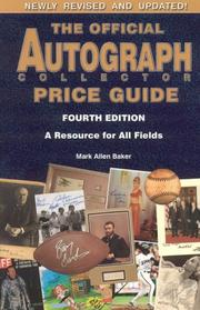 Cover of: The Official Autograph Collector Price Guide, 4th Edition (Official Autograph Collector Price Guide)