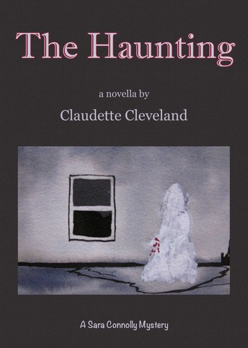 The Haunting by Claudette Cleveland