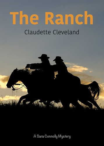 The Ranch by Claudette Cleveland
