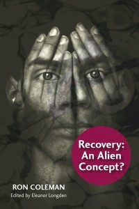 Recovery: An Alien Concept by