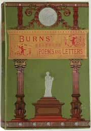 Cover of: The poetical works and letters of Robert Burns by Robert Burns