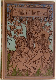 A Child of the Mews by M.B Synge