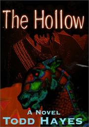 The Hollow by Todd Hayes
