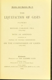 Cover of: The liquefaction of gases
