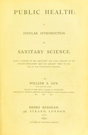 Cover of: Public health: a popular introduction to sanitary science