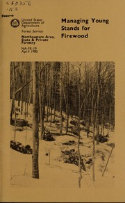 Cover of: Managing young stands for firewood