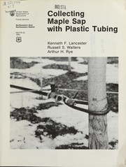 Cover of: Collecting maple sap with plastic tubing