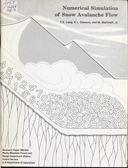 Cover of: Numerical simulation of snow avalanche flow | T. E. Lang
