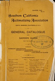 Cover of: General catalogue and garden guide for the south | Southern California Acclimatizing Association