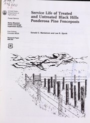 Cover of: Service life of treated and untreated Black Hills ponderosa pine fenceposts