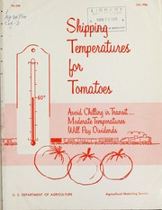 Cover of: Shipping temperatures for tomatoes