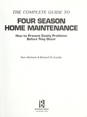 Cover of: The complete guide to four season home maintenance