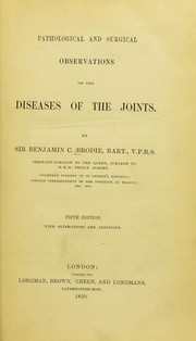 Cover of: Pathological and surgical observations on diseases of the joints