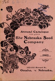 Cover of: Annual catalogue of the Nebraska Seed Company | Nebraska Seed Company