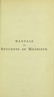 Cover of: A Manual of surgery |